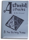 Astorial Stories 3: The Building Trade