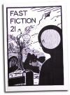 Fast Fiction 21