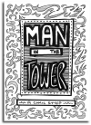 Man In The Tower