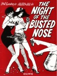 Night of the Busted Nose